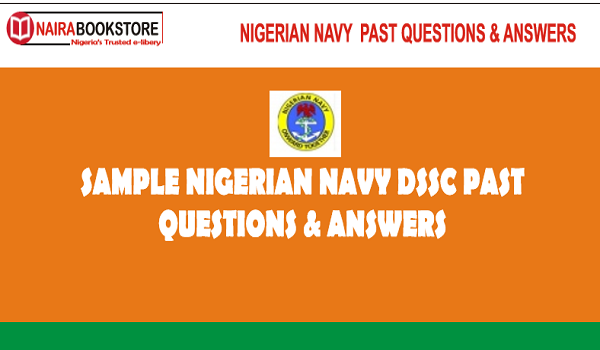 Nigerian Navy DSSC Past Questions & Answers PDF Download