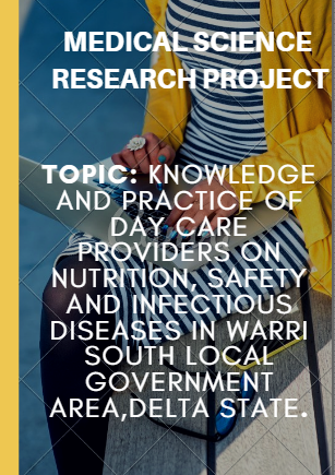 Knowledge And Practice Of Day Care Providers On Nutrition, Safety And Infectious Diseases